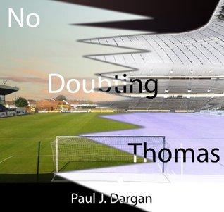 No Doubting Thomas