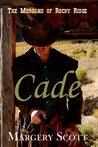 Cade (The Morgans of Rocky Ridge #1)