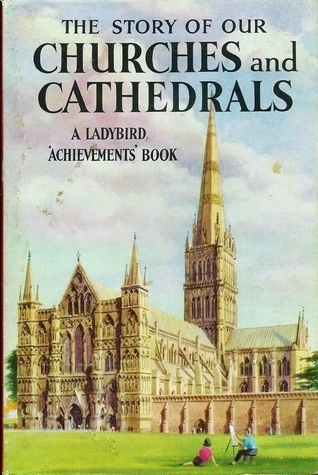 The Story of Our Churches and Cathedrals