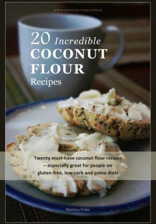 Descarga de libros electrónicos para móviles gratis 20 Incredible Coconut Flour Recipes