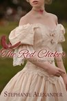 The Red Choker (The Cracked Slipper #2)