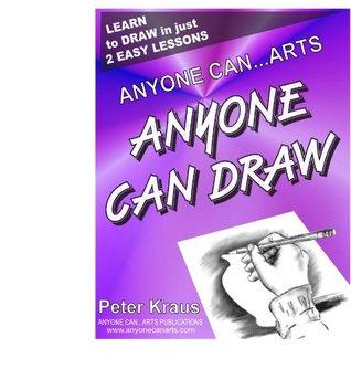 Anyone Can Arts... ANYONE CAN DRAW