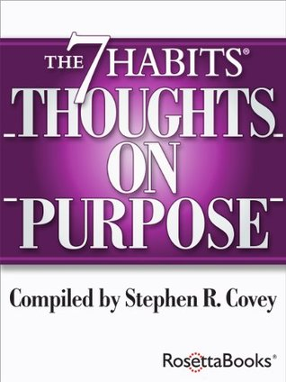 The 7 Habits Thoughts on Purpose