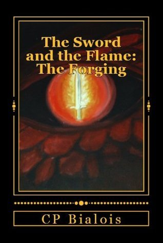 The Forging (The Sword and the Flame #1)