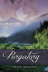 Purgatory by Denise Moncrief