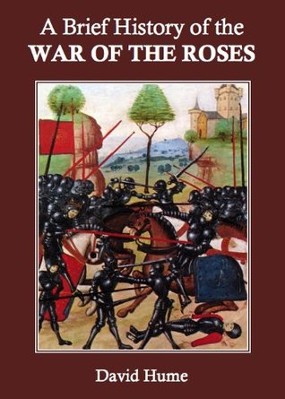A Brief History of the War of the Roses