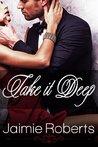 Take it Deep (Take, #2)