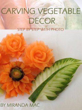 Carving Vegetable Decor ( Full Photo Step By Step Is Easy )