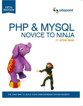 PHP & MySQL: Novice to Ninja, 5th. Edition