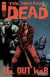 The Walking Dead, Issue #121 by Robert Kirkman