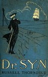 Doctor Syn: A Smuggler Tale of the Romney Marsh by Russell Thorndike