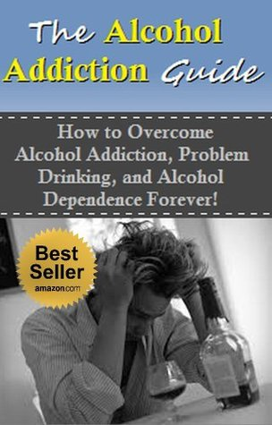 The Alcohol Addiction Guide