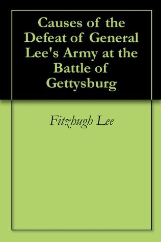 causes-of-the-defeat-of-general-lee-s-army-at-the-battle-of-gettysburg