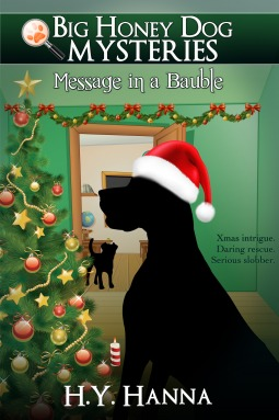 Message in a Bauble(Big Honey Dog Mysteries 3)