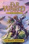 Far World, vol. 3 by J. Scott Savage