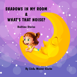 shadows-in-my-room-what-s-that-noise-bedtime-stories