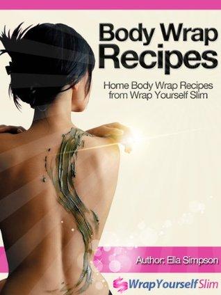 Body wrap recipes home body wrap recipes from wrap yourself slim 19057696 solutioingenieria Images