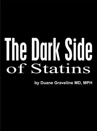 The Dark Side of Statins