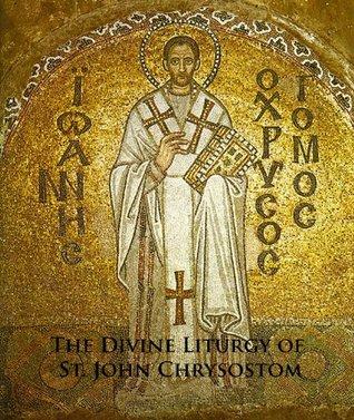 The Divine Liturgy of St John Chrysostom