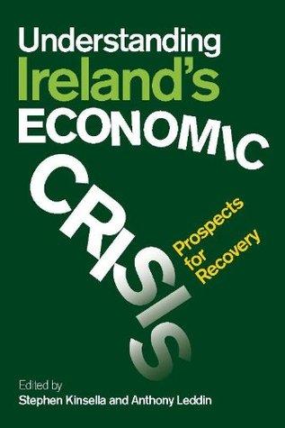 Understanding Ireland's Economic Crisis