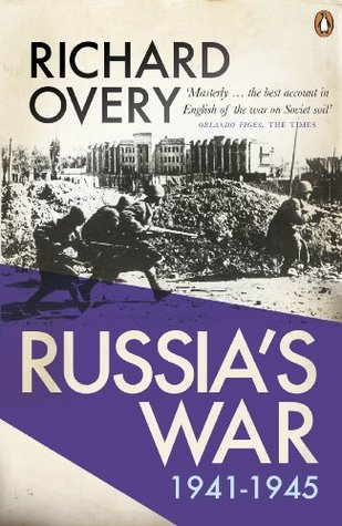 Image result for Russia's War: A History of the Soviet Effort: 1941-1945 - Richard Overy