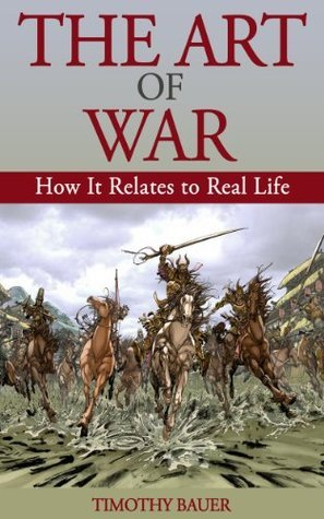 The Art of War: How It Relates to Real Life