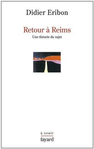 Retour à Reims: Une théorie du sujet