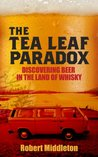 The Tea Leaf Paradox (Discovering Beer in the Land of Whisky)