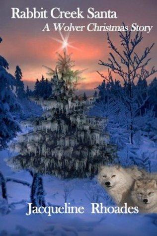 Rabbit Creek Santa (The Wolvers #4)