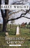 Breeding Ground (Jo Grant, #1)