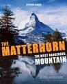 The Matterhorn: T...