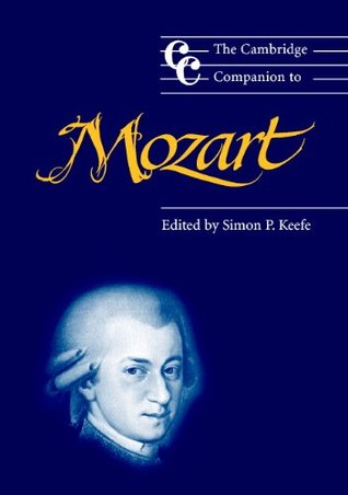 The Cambridge Companion to Mozart