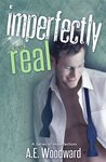 Imperfectly Real (A Series of Imperfections, #2)