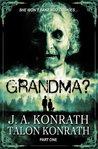 Grandma? by J.A. Konrath