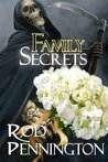Family Secrets (The Third Charon Family Adventure)
