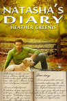 Natasha's Diary by Heath Greenis