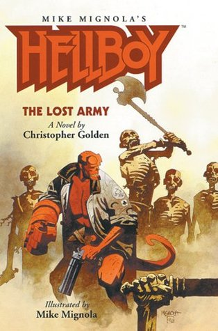 Hellboy: The Lost Army (Illustrated Novel) (Hellboy (Pocket eBook))