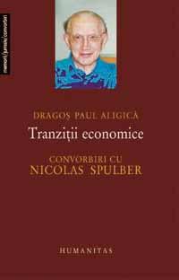 Tranziții economice: Convorbiri cu Nicolas Spulber
