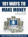 101 Ways To Make Money Online