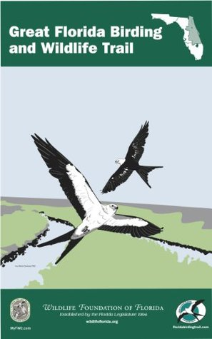 The Great Florida Birding and Wildlife Trail Guide - East Section