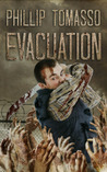 Evacuation (Vaccination Trilogy, #2)