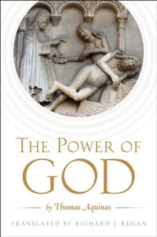 Ebook The Power of God: by Thomas Aquinas by Richard J. Regan read!