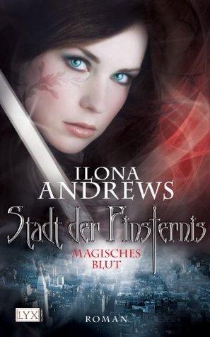 Magisches Blut(Kate Daniels 4)