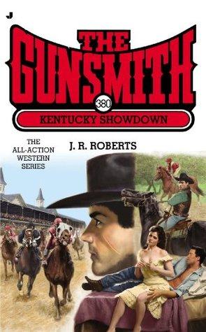 Kentucky Showdown (The Gunsmith, #380)