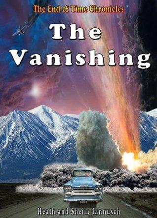 The Vanishing by Heath Jannusch