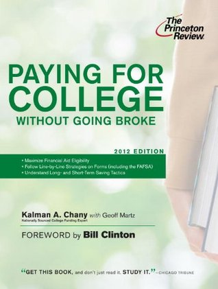 Paying for College Without Going Broke, 2012 Edition