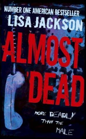 Almost Dead(San Francisco 2) - Lisa Jackson