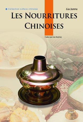 Les Nourritures Chinoises (Cultural China Series)