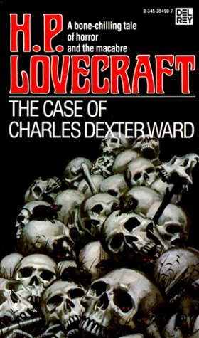 The Case of Charles Dexter Ward cover