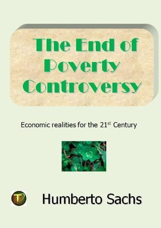 The End of Poverty Controversy